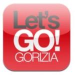 Let's GO! Gorizia … ecco la nuova APP per Apple e per Android