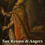 Buon onomastico RENATA e RENATO. Ecco la storia dei due S.Renato