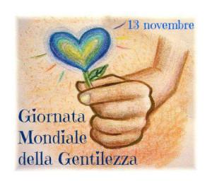 13 novembre … – Giornata mondiale della Gentilezza