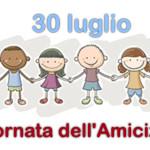 30 luglio … anni fa – Giornata Mondiale Amicizia – Contro il Traffico di Esseri Umani