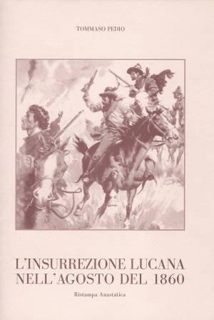 18 agosto … anni fa – Insurrezione Lucana – Sant'Elena – Scoperta dell'ELIO